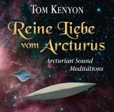 Reine Liebe vom Arcturus, 1 Audio-CD