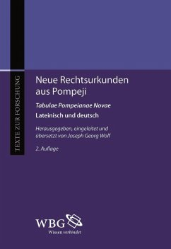 Neue Rechtsurkunden aus Pompeji. Tabulae Pompeianae Novae (eBook, PDF) - Wolf, Joseph Georg
