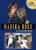 Marika Rökk und ihre großen Erfolge (eBook, ePUB)
