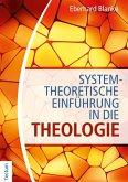 Systemtheoretische Einführung in die Theologie (eBook, PDF)