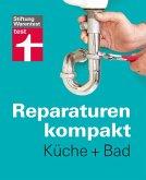 Reparaturen kompakt - Küche + Bad (eBook, ePUB)