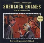 Der verhängnisvolle Schlüssel / Sherlock Holmes - Neue Fälle Bd.12 (Audio-CD)