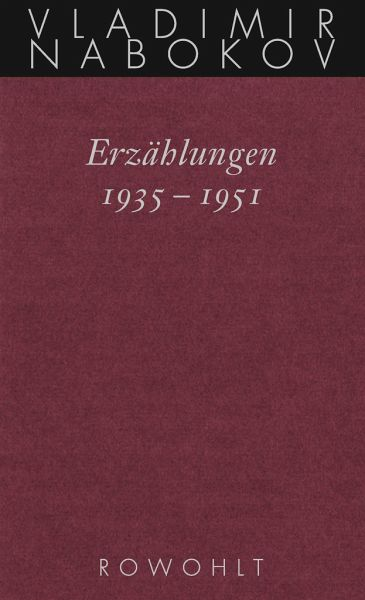 Gesammelte Werke. Band 14: Erzählungen 1935 - 1951 - Nabokov, Vladimir