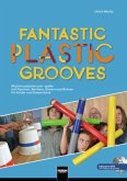 Fantastic Plastic Grooves