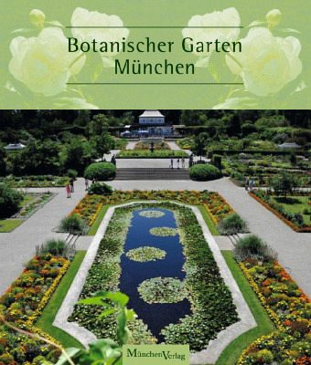 botanischer garten m nchen buch. Black Bedroom Furniture Sets. Home Design Ideas