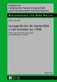 La expedición de Martin Rikli y Carl Schröter en 1908