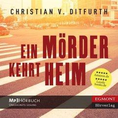 Ein Mörder kehrt heim, 3 MP3-CDs - Ditfurth, Christian von