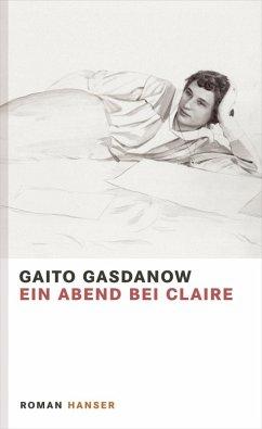 Ein Abend bei Claire (eBook, ePUB) - Gasdanow, Gaito