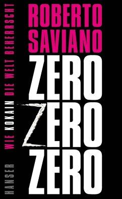 ZeroZeroZero (eBook, ePUB) - Saviano, Roberto