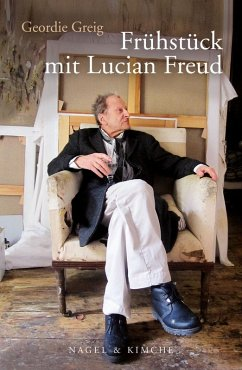 Frühstück mit Lucian Freud (eBook, ePUB) - Greig, Geordie
