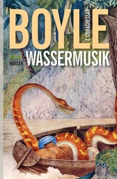 Wassermusik (eBook, ePUB) - Boyle, Tom Coraghessan