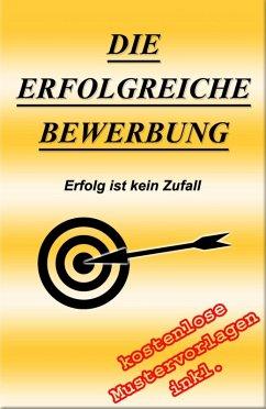 Die erfolgreiche Bewerbung (eBook, ePUB) - Osterauer, Florian