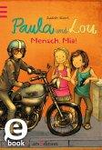 Mensch, Mia! / Paula und Lou Bd.5 (eBook, ePUB)