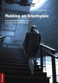 Mobbing am Arbeitsplatz (eBook, PDF)