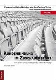 Kundenbindung im Zuschauersport (eBook, PDF)