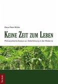 Keine Zeit zum Leben (eBook, PDF)