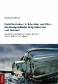 Erzähltechniken in Literatur und Film - Medienspezifische Möglichkeiten und Grenzen (eBook, PDF)