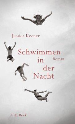 Schwimmen in der Nacht (eBook, ePUB) - Keener, Jessica