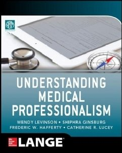 Understanding Medical Professionalism