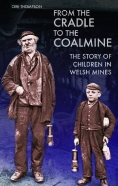 From the Cradle to the Coalmine - Thompson, Ceri