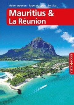 Mauritius & La Réunion - VISTA POINT Reiseführe...