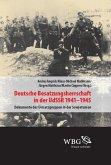 Deutsche Besatzungsherrschaft in der UdSSR 1941-45 (eBook, ePUB)
