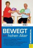 Bewegt im hohen Alter (eBook, ePUB)