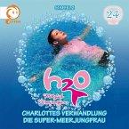 H2O - Plötzlich Meerjungfrau - Charlottes Verwandlung; Die Super-Meerjungfrau, 1 Audio-CD
