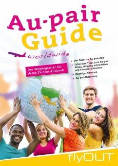 Au-pair Guide (eBook, ePUB) - Kurz, Carmen