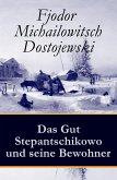 Das Gut Stepantschikowo und seine Bewohner (eBook, ePUB)