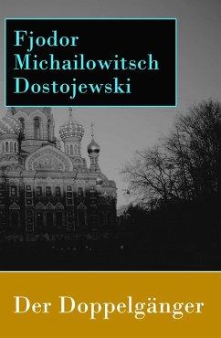 Der Doppelgänger (eBook, ePUB) - Dostojewski, Fjodor Michailowitsch