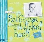 Das Schmuse-Wickel-Buch (Mängelexemplar)