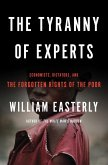 The Tyranny of Experts (eBook, ePUB)