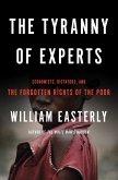 The Tyranny of Experts (eBook, ePUB)