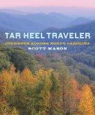 Tar Heel Traveler (eBook, ePUB)