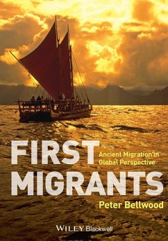 First Migrants (eBook, PDF) - Bellwood, Peter