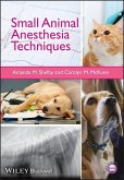 Small Animal Anesthesia Techniques (eBook, PDF)