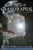 Ghosts of Grand Rapids (eBook, ePUB)