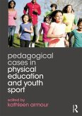 Pedagogical Cases in Physical Education and Youth Sport (eBook, PDF)