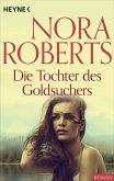Die Tochter des Goldsuchers (eBook, ePUB)