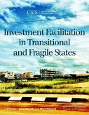 Investment Facilitation in Transitional and Fragile States (eBook, ePUB)
