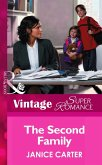 The Second Family (Mills & Boon Vintage Superromance) (You, Me & the Kids, Book 3) (eBook, ePUB)