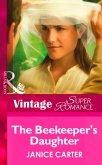 The Beekeeper's Daughter (Mills & Boon Vintage Superromance) (eBook, ePUB)