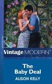The Baby Deal (Mills & Boon Modern) (eBook, ePUB)