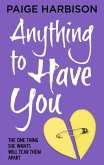 Anything to Have You (eBook, ePUB)