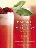 Market-Fresh Mixology (eBook, ePUB)