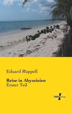 Reise in Abyssinien - Rüppell, Eduard