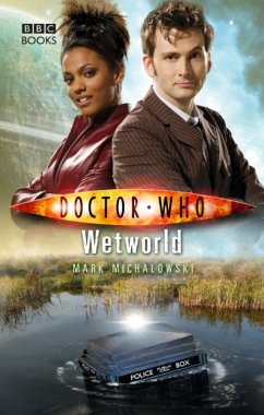 Doctor Who: Wetworld - Michalowski, Mark
