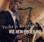Andreas Pasternack & Band - Wie beim ersten Mal, 1 Audio-CD