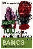Pflanzen-Lernkarten, Die 100 wichtigsten Schnittblumen